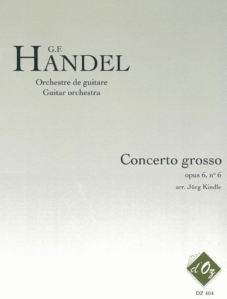 Concerto grosso, opus 6, no 6