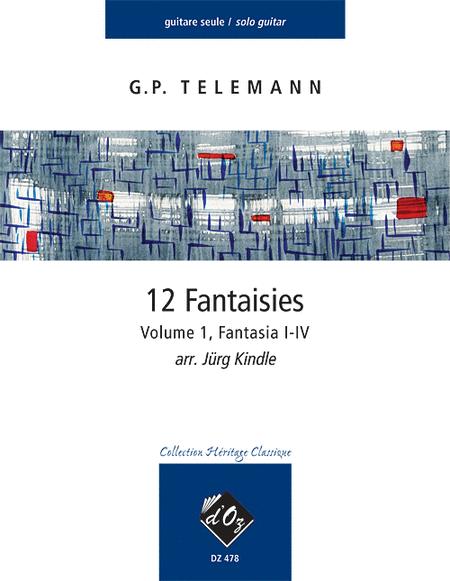 12 Fantasie, Volume 1, Fantasia I-IV