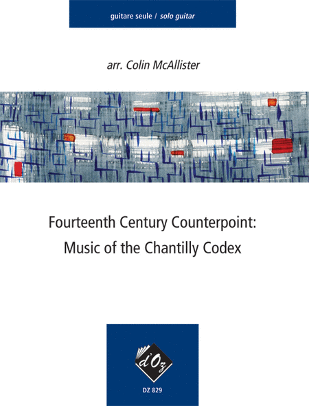 Fourteenth Century Counterpoint: Chantilly Codex