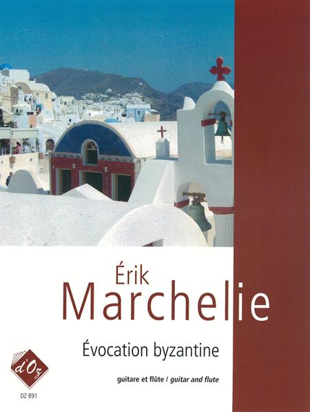 Evocation byzantine