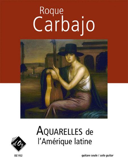 Aquarelles de l'Amerique latine