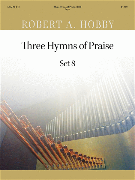 Three Hymns of Praise, Set 8