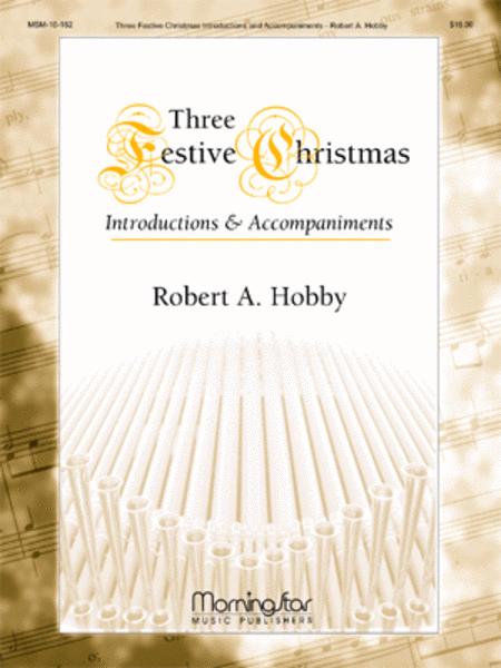 Three Festive Christmas Hymn Introductions and Accompaniments