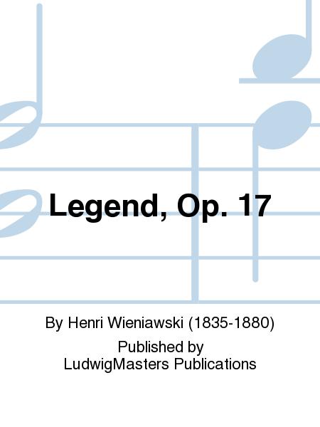 Legend, Op. 17