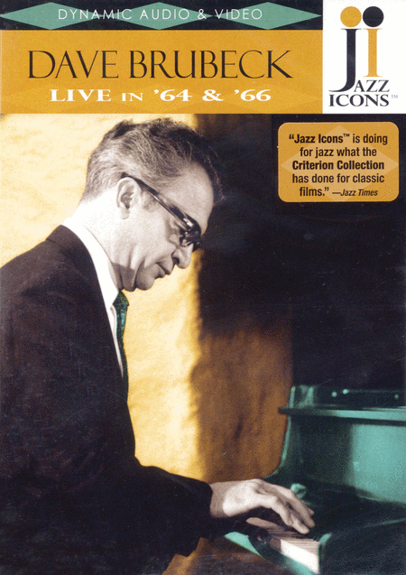 Dave Brubeck - Live in '64 and '66