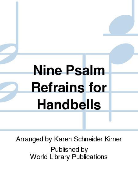 Nine Psalm Refrains for Handbells