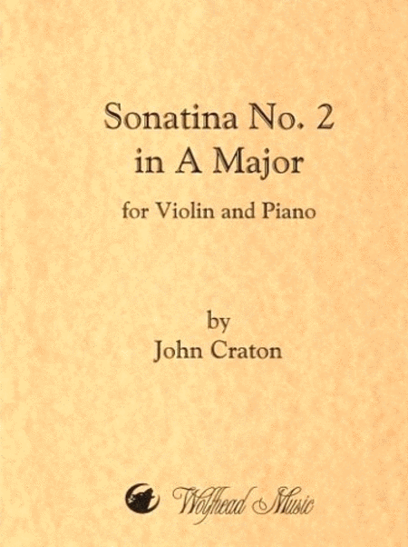 Sonatina No. 2 in A Major for Violin and Piano