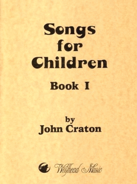 Songs for Children, Book 1