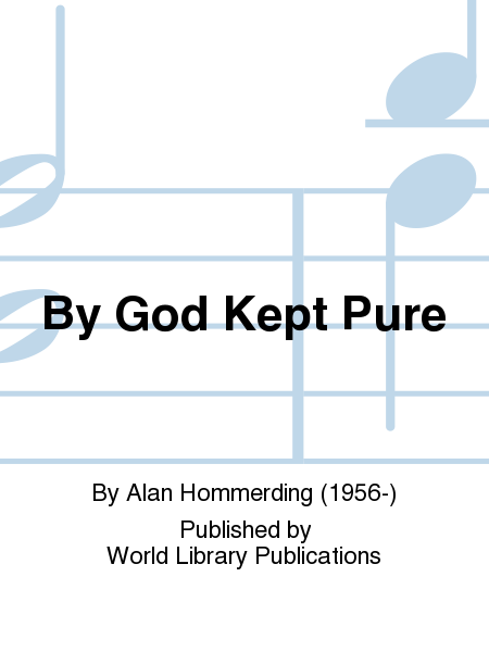 By God Kept Pure