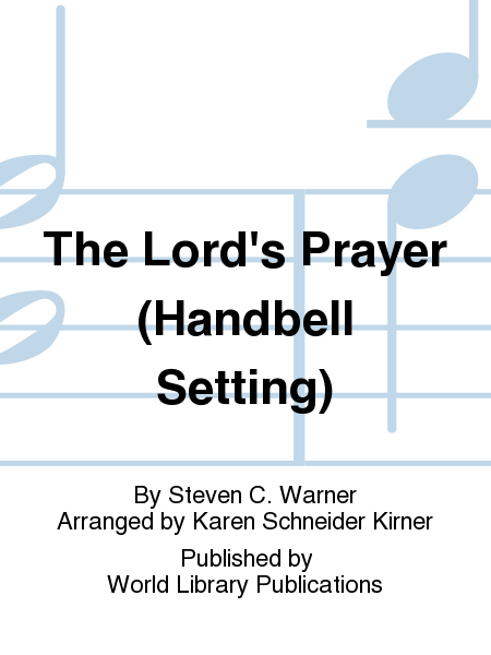 The Lord's Prayer (Handbell Setting)