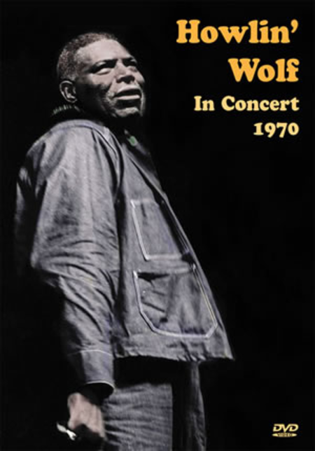 Howlin' Wolf in Concert, 1972