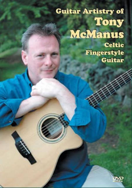 Tony McManus Celtic Fingerstyle Guitar, Guitar Artistry
