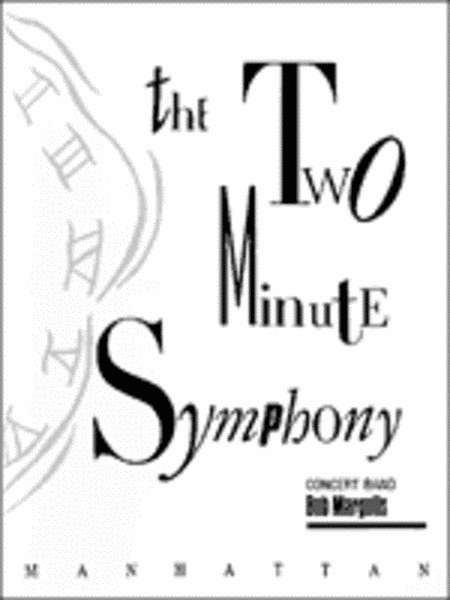 The Two-Minute Symphony