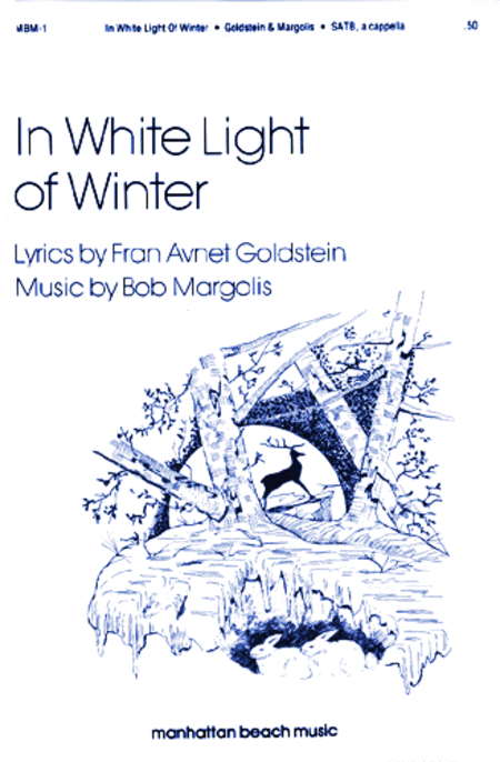In White Light of Winter for SATB Chorus