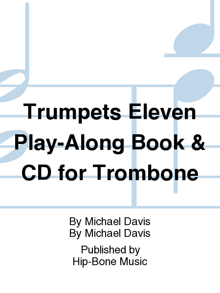 Trumpets Eleven Play-Along Book & CD for Trombone