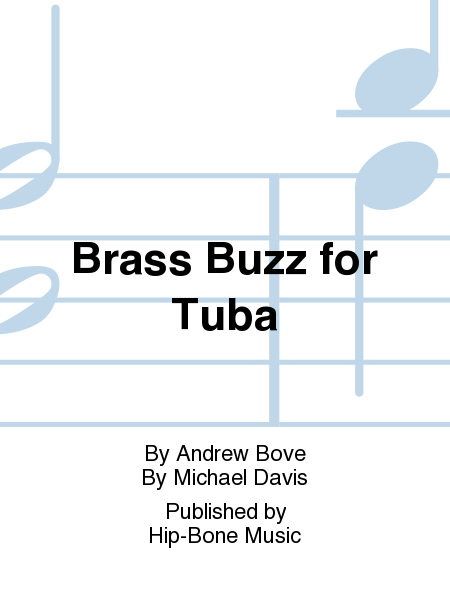 Brass Buzz for Tuba
