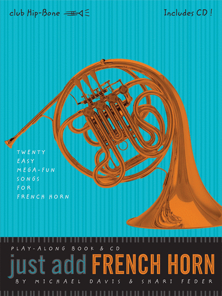 Just Add French Horn