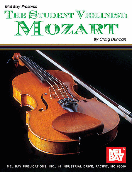 The Student Violinist: Mozart