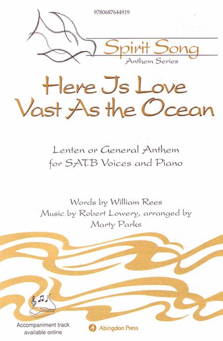 Here Is Love Vast As the Ocean