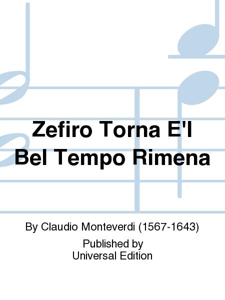 Zefiro Torna E'l Bel Tempo Rimena