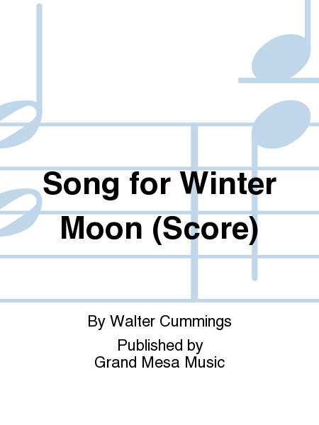 Song for Winter Moon (Score)