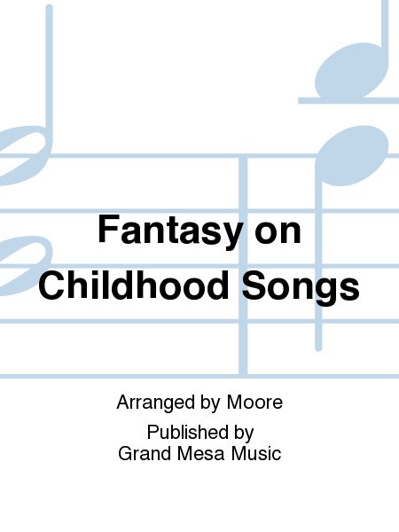Fantasy on Childhood Songs