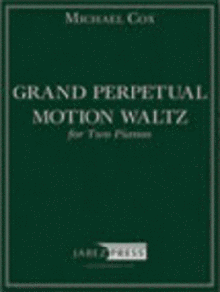 Grand Perpetual Motion Waltz for Two Pianos