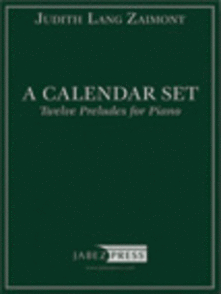 A Calendar Set: Twelve Preludes for Piano