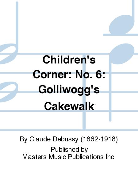 Children's Corner: No. 6: Golliwogg's Cakewalk