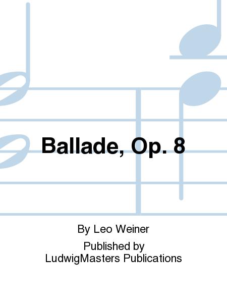 Ballade, Op. 8