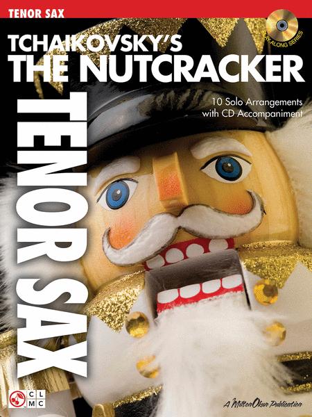 Tchaikovsky's The Nutcracker (Tenor Sax)