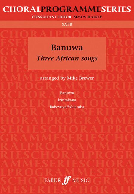 Banuwa - 3 African Songs (SATB)