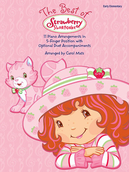 The Best of Strawberry Shortcake