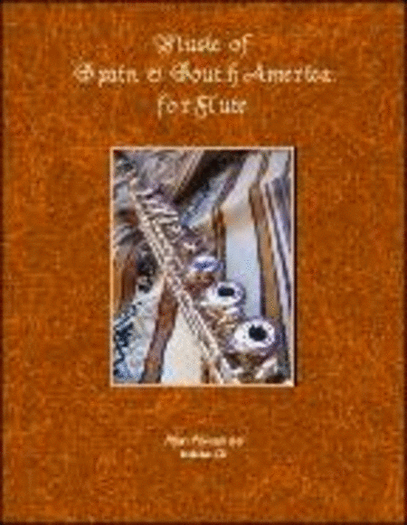 Music of Spain & South America for Flute