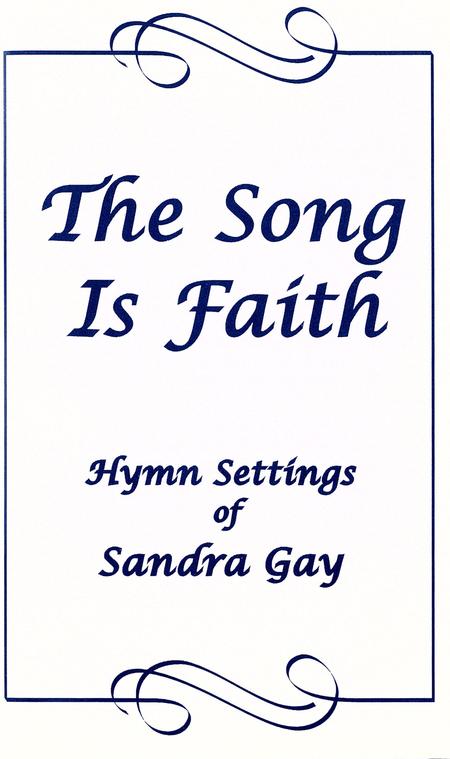 The Song is Faith