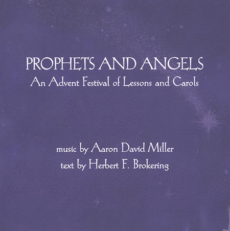 Prophets and Angels: An Advent Festival of Lessons and Carols (Audio CD)
