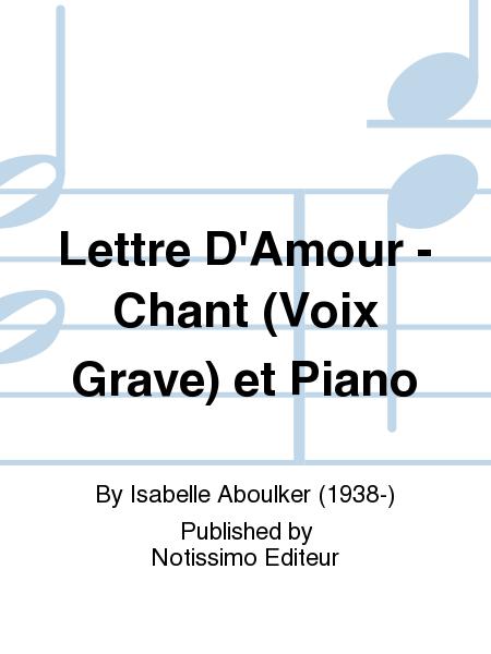 Lettre D'Amour - Chant (Voix Grave) et Piano