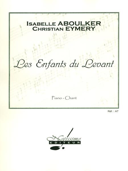 Enfants Du Levant - Chant Et Piano