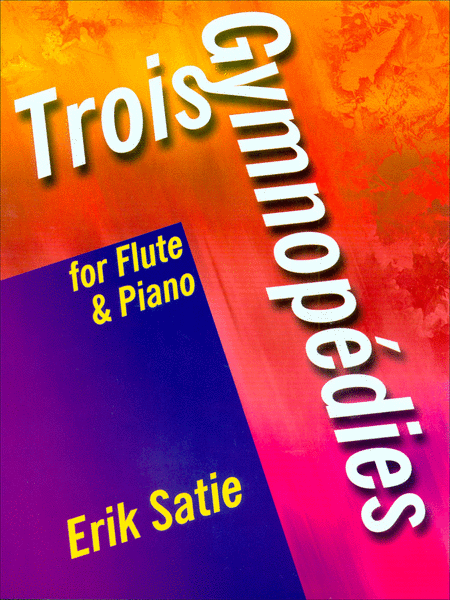 Trois Gymnopedies for Flute and Piano