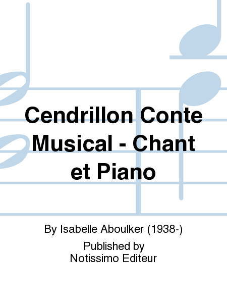 Cendrillon Conte Musical - Chant et Piano