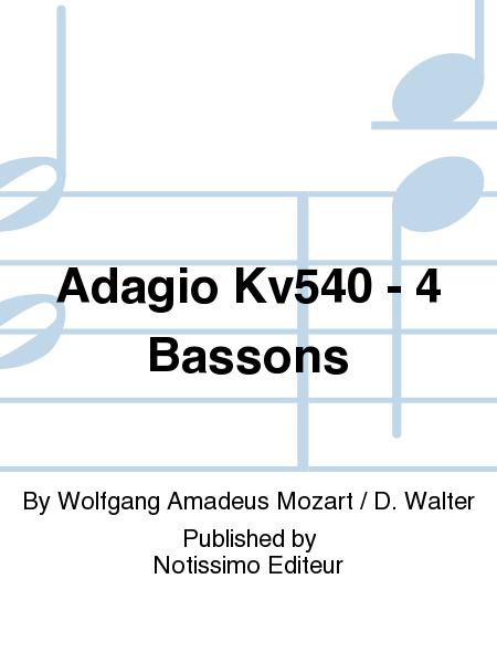 Adagio Kv540 - 4 Bassons