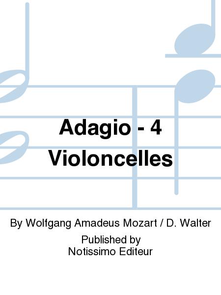 Adagio - 4 Violoncelles