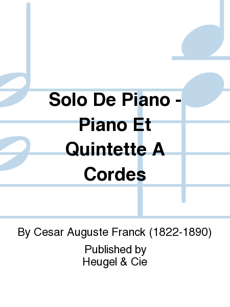 Solo De Piano - Piano Et Quintette A Cordes
