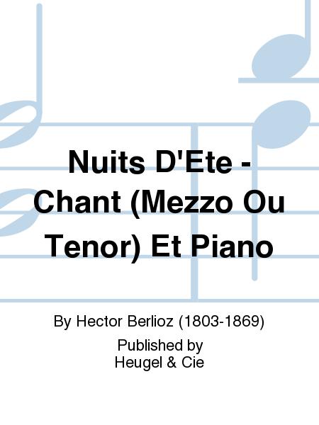 Nuits D'Ete - Chant (Mezzo Ou Tenor) Et Piano