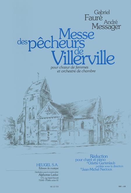 Messe Des Pecheurs de Villerville (Choeur de Femmes/Orch) Choeur Accolade