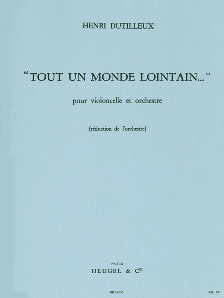 Tout Un Monde Lointain - Violoncelle et Orchestre/Violoncelle et Piano