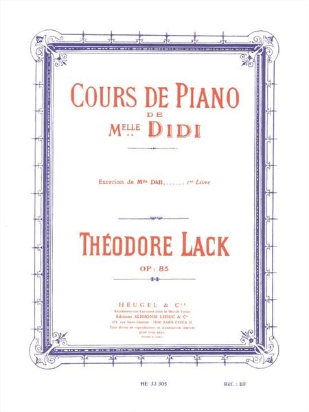 Cours de Piano de Mlle Didi - Exercices Volume 1 Piano