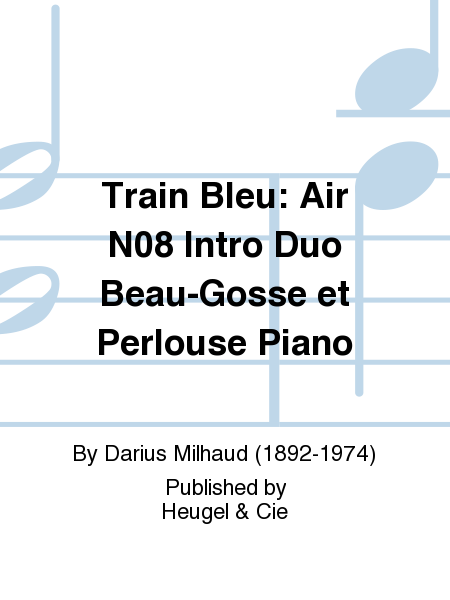 Train Bleu: Air No.8 Intro Duo Beau-Gosse et Perlouse Piano
