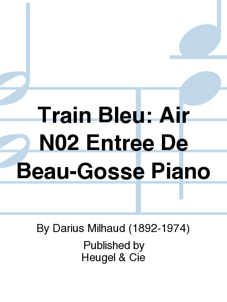 Train Bleu: Air No.2 Entree De Beau-Gosse Piano