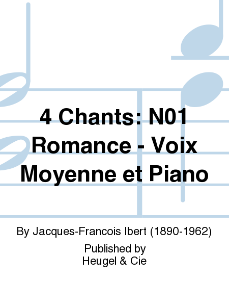 4 Chants: No.1 Romance - Voix Moyenne et Piano